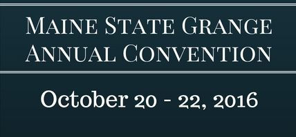 Maine State GrangeAnnual Convention